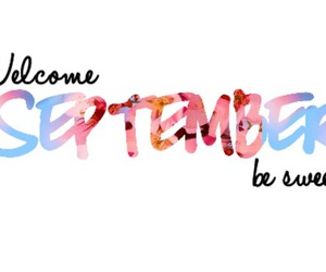 September, welcome, and quote image