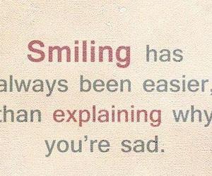 sadness, feel sad, and always smiling image