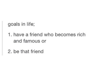 friend, goals, and life image