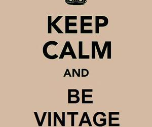 keep calm and vintage image