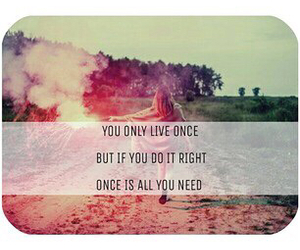 live, only, and you image