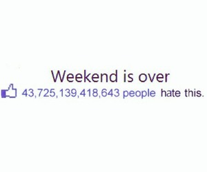 weekend, hate, and over image