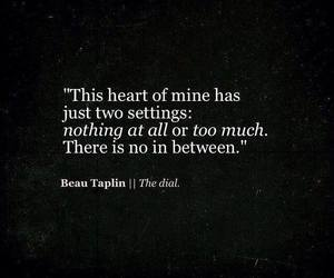 quotes, heart, and beau taplin image