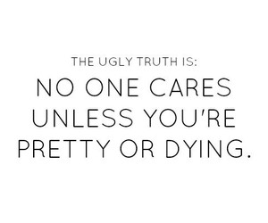 pretty, quote, and dying image