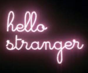 hello, strangers, and light image