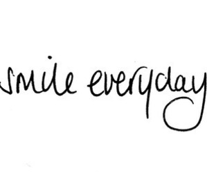 smile, everyday, and quote image