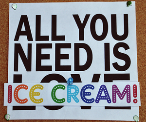 ice cream, need, and quote image