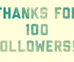 100, thanks, and followers image