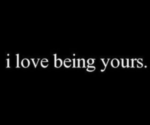love, quotes, and yours image