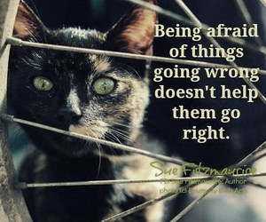 being afraid and things going wrong image
