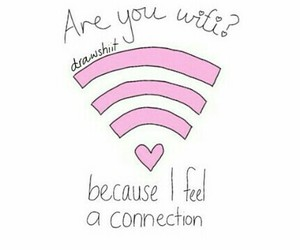 wifi, love, and connection image