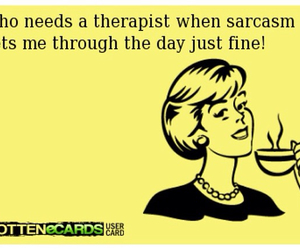 sarcasm, therapist, and therapy image