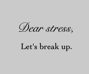 break up and stress image