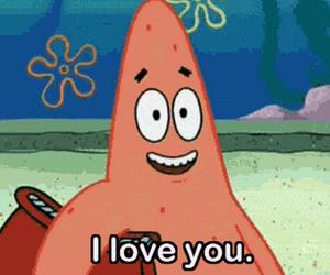patrick, I Love You, and spongebob image