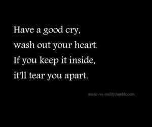 quote, cry, and heart image