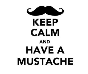 mustache and keep calm image