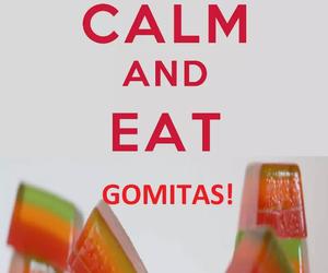 happy, gomitas, and keep calm image