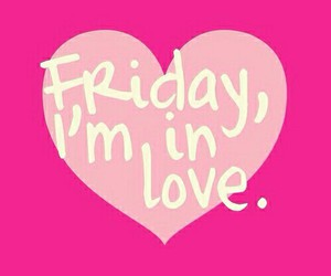 heart, love, and friday in love image