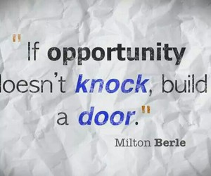 quotes, opportunity, and door image