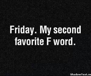 friday and second fav word image