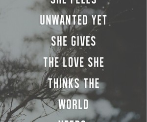 love, unwanted, and quotes image