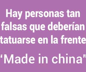 made in china and falsedad hipocritas image