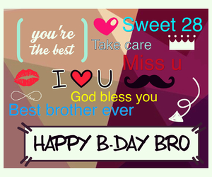 Best, birthday, and bro image