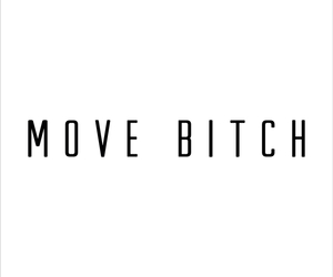 background, bitch, and Move image