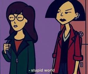 Daria, stupid, and world image