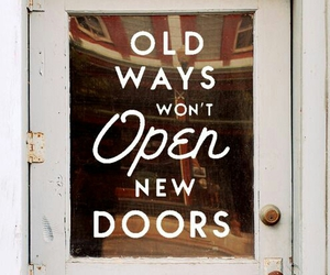quotes, door, and new image