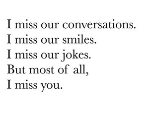 conversations, i miss you, and jokes image
