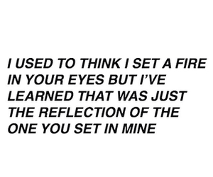 fire, quote, and eyes image