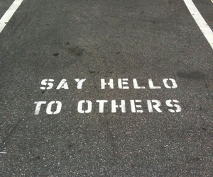 hello, quotes, and street image