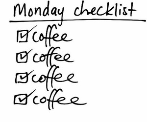 monday, checklist, and coffee image
