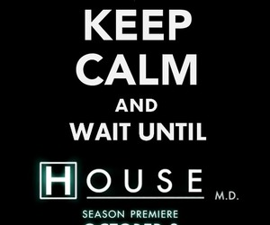 dr.House and keep calm image