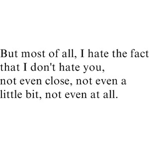 Fact Hate I Love You Little Quote Quotes Inspiring Picture On
