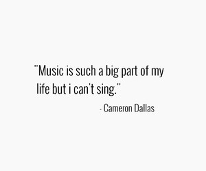 music, cameron dallas, and quote image