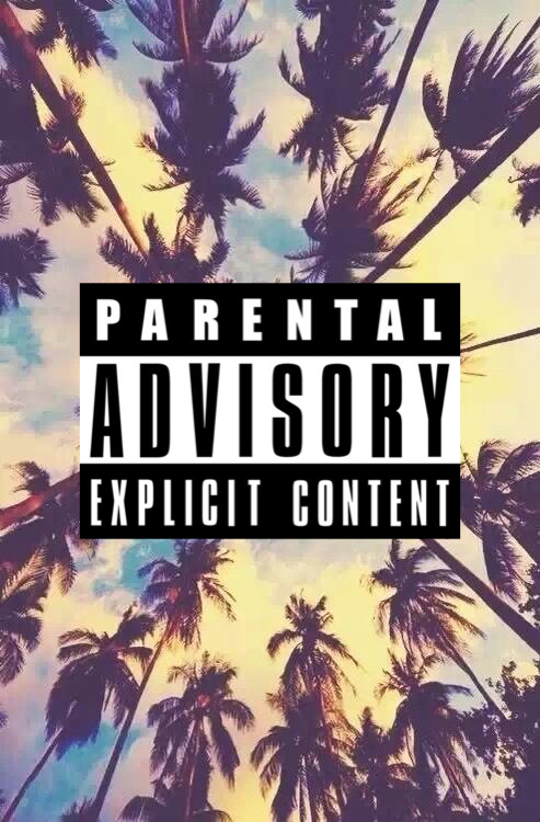 25 Images About Parental Advisory On We Heart It