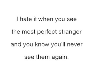 stranger, quotes, and perfect image