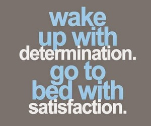 determination, life, and life lessons image