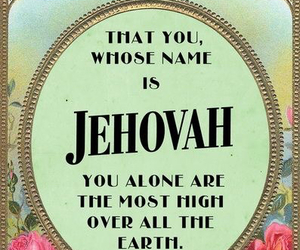 bible, jehovah, and god image
