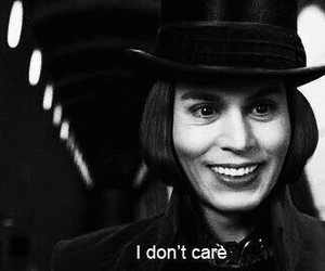 johnny depp, i don't care, and Willy Wonka image