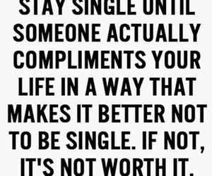 single, quote, and true image