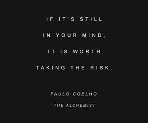 paulo coelho, quote, and risk image