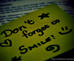 forget, smile, and message image