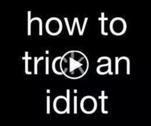 funny, idiot, and trick image