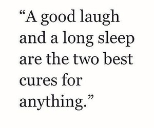 quotes, sleep, and laugh image