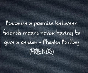 friends, phoebe buffay, and promise image