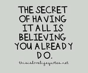 quote, believe, and secret image
