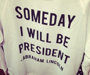 fashion, president, and abraham lincoln image